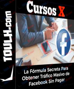 La Fórmula Secreta Para Obtener Tráfico Masivo de Facebook Sin Pagar